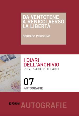 Corrado Perissino - Da Ventotene a Renicci